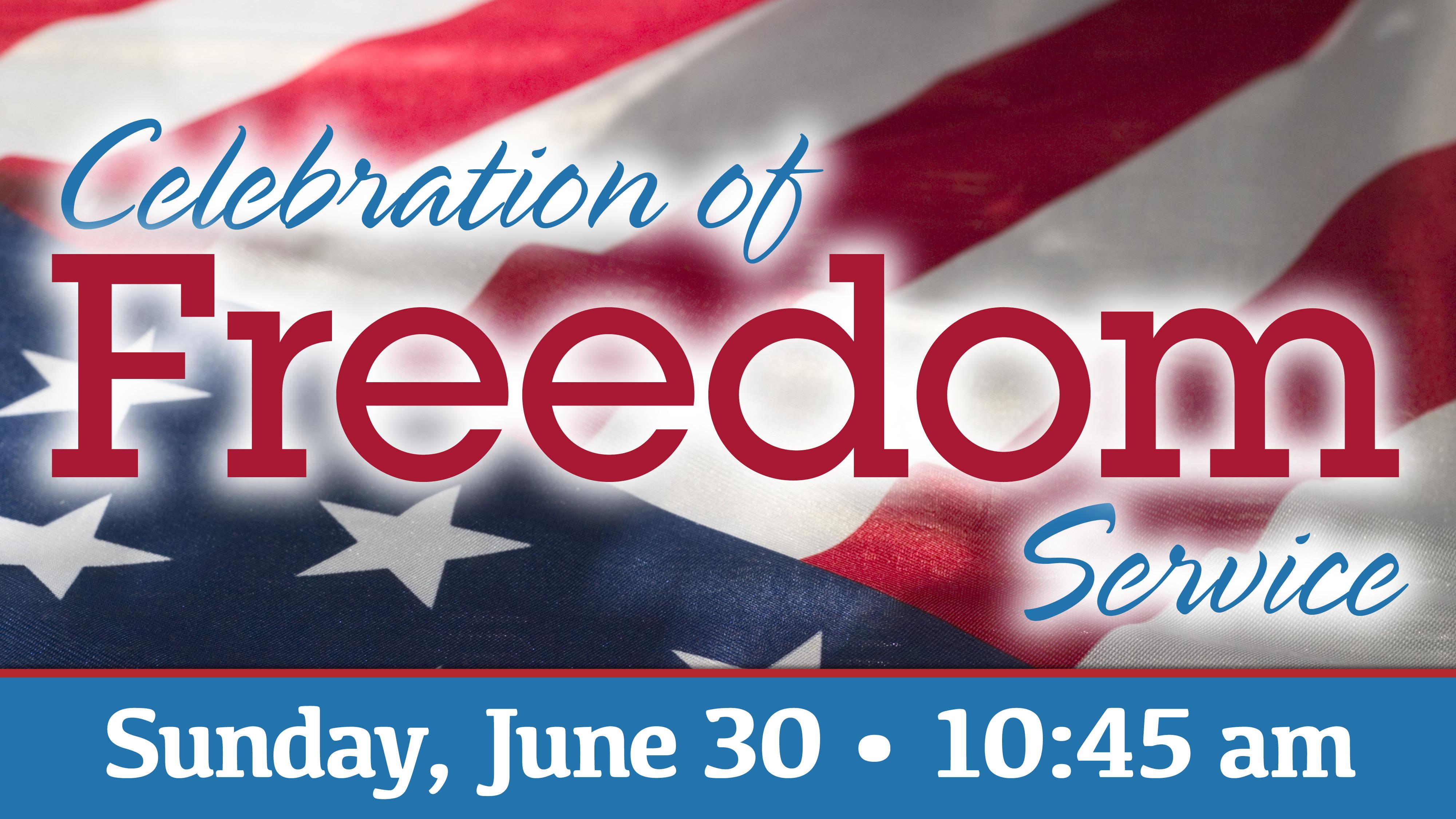 Celebration of Freedom Service
