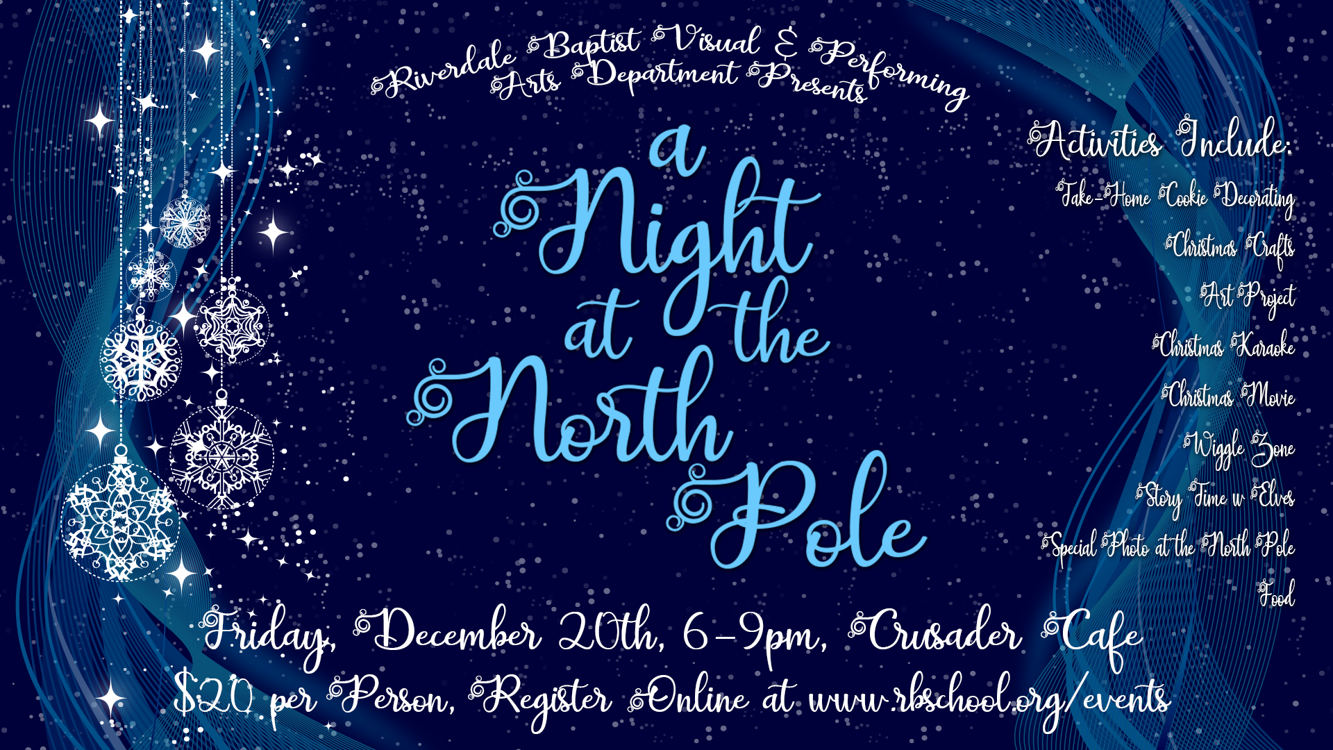 RBS A Night at The North Pole